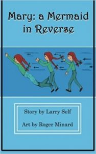 Mary: A Mermaid in Reverse, Book I