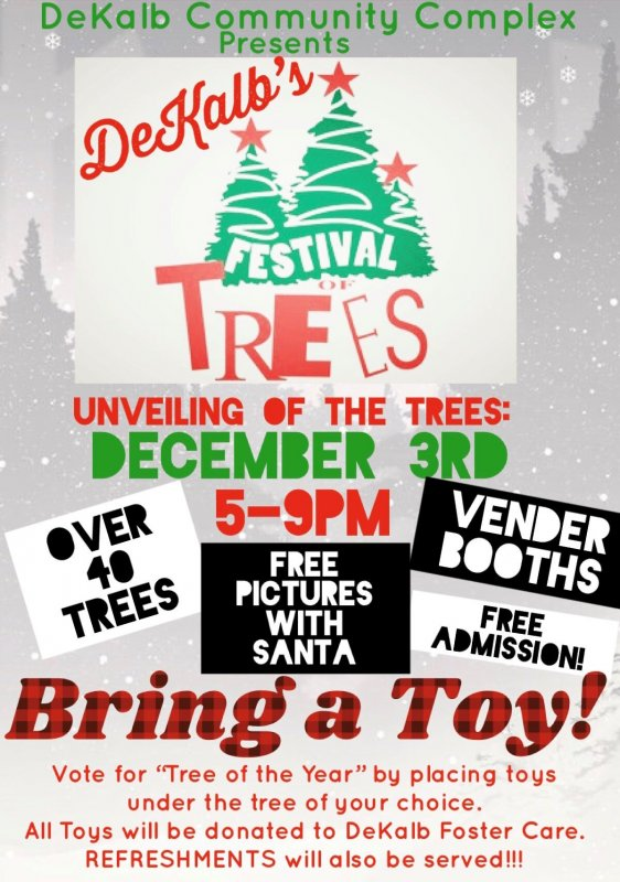 DeKalb Festival of Trees is set for December 3rd at the DeKalb Community Complex.